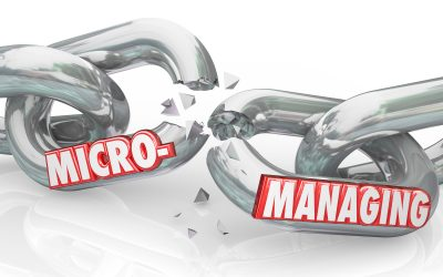The perils of micromanagement and how to overcome them