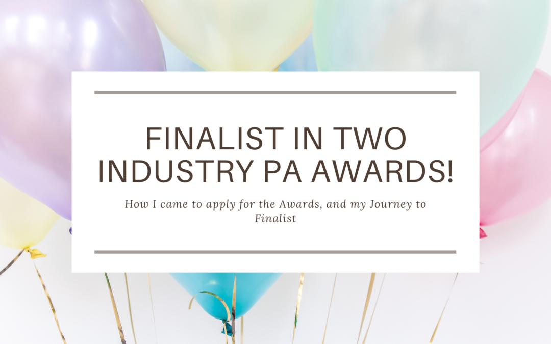 Finalist in two industry PA awards!