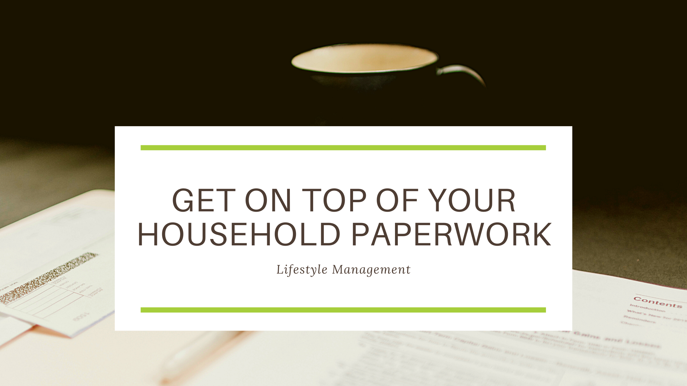 How to organise your household paperwork